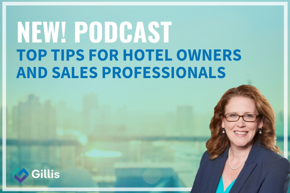 NEW!  Podcast – Top Tips for Hotel Owners and Sales Professionals